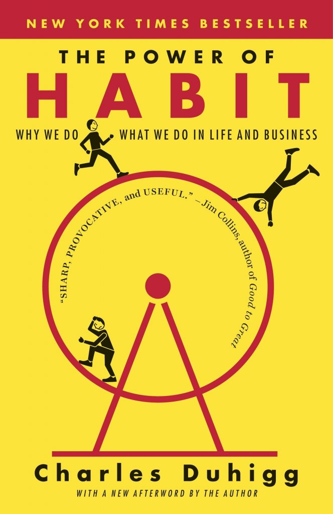 The Power of Habit by Chales Duhigg