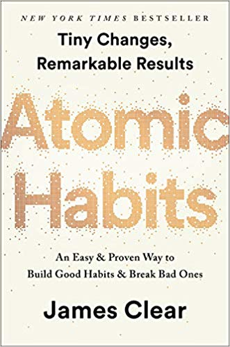 Atomic Habits by James Clear, a book on achieving your fitness goals.