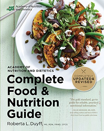 Complete Food & Nutrition Guide by Roberta L. Duyff