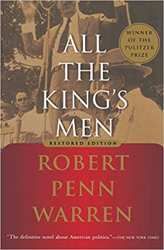 All the King\'s Men by Robert Penn Warren