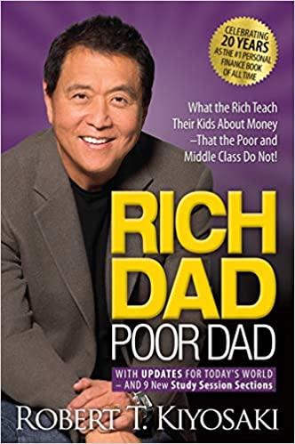 Rich Dad, Poor Dad by Robert Kiyosaki