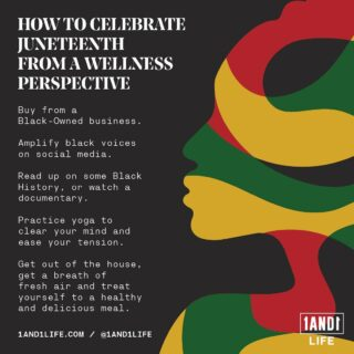 1AND1 Life Celebrates #Juneteenth 🖤💛💚♥️  🔗 In Bio for more on how to celebrate Juneteenth from a Wellness driven perspective.  #1AND1Way